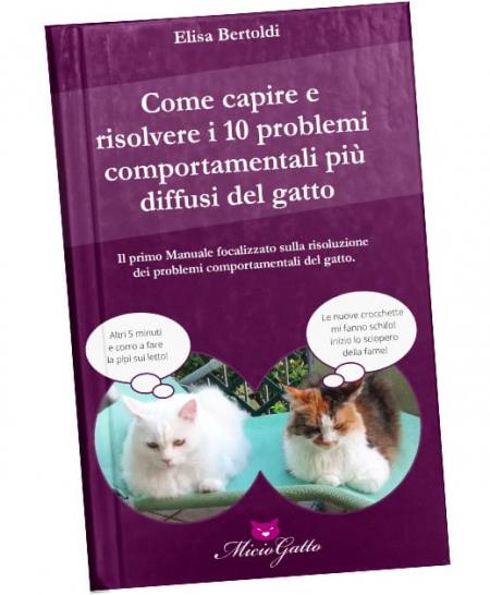 libro Manuale Come capire e risolvere i 10 problemi comportamentali più diffusi del gatto